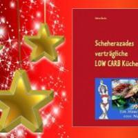 Geschenkidee- Scheherazades verträgliche LOW CARB Küche