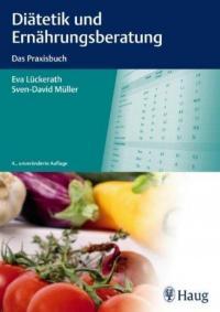 Diätetik und Ernährungsberatung - das Praxisbuch erscheint in der fünften Auflage