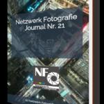 Netzwerk Fotografie Journal Ausgabe 21 erschienen