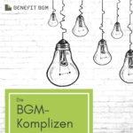 "Coverfoto ""Die BGM-Komplizen"" - Copyright Benefit BGM"