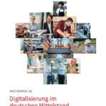 Das neue Whitepaper zur Digitalisierung im deutschen Mittelstand