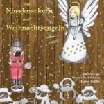 Buchtipp: Von Nussknackern und Weihnachtsengeln