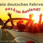Fachanwalt Verkehrsrecht zur Gültigkeit eines deutschen Fahrverbots auch im Ausland