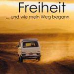 """""""Der Duft von Freiheit ... und wie mein Weg begann"""" von Petra Schneider"""