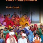 Auf Einladung eines Unbekannten - der etwas andere Reisebericht führt in das exotische Land Indien