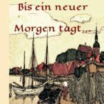 """""""Bis ein neuer Morgen tagt..."""" von Ursula Raddatz"""
