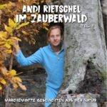 Andi Rietschel im Zauberwald Teil 2 Cover vorn