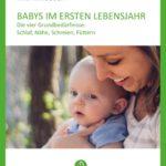 Dein Baby im ersten Lebensjahr - Handbuch - Die wichtigsten Infos über die vier Grundbedürfnisse