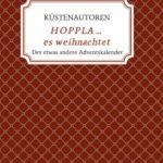 """""""HOPPLA ... es weihnachtet"""" von Küstenautoren Kerstin Schreiber"""