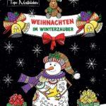 Malbuch für Erwachsene Weihnachten im Winterzauber - Zauberhaftes Ausmalbuch zum Entspannen