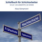 """Buchneuerscheinung: """"Schlafbuch für Schichtarbeiter"""""""
