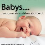 Wenn dein Baby Schwierigkeiten beim Einschlafen hat….