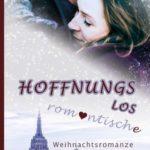 Hoffnungslos romantische Weihnachtsromanze - Die Liebe wartet in New York