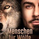 """""""Menschen für Wölfe"""" -  Dokumentarfilm und Initiative von Brigitte Sommer und Volker Vogel"""