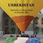 USBEKISTAN - Notizen zu einer Reise im Herbst 2019