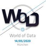 2020 findet World of Data im Münchener Paulaner Nockherberg statt.