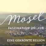 """Video: """"Mosel - Eine gekrönte Region"""""""