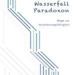 """Neuerscheinung Fachbuch Das """"Wasserfall-Paradoxon"""" - Ökonomie-Physiker analysiert Wege zur Veränderung"""