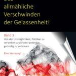 Das allmähliche Verschwinden der Gelassenheit! - ein Buch zur aktuellen Krise der Demokratie