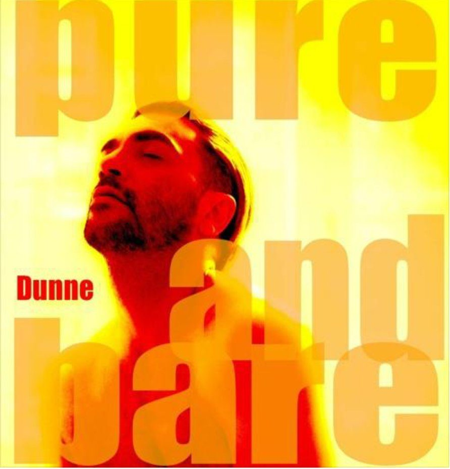 Dunne - Pure and Bare