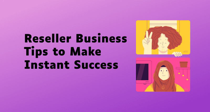 steps-to-instant-success-reseller-business (1)-3b5d655b